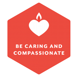Be caring and compassionate