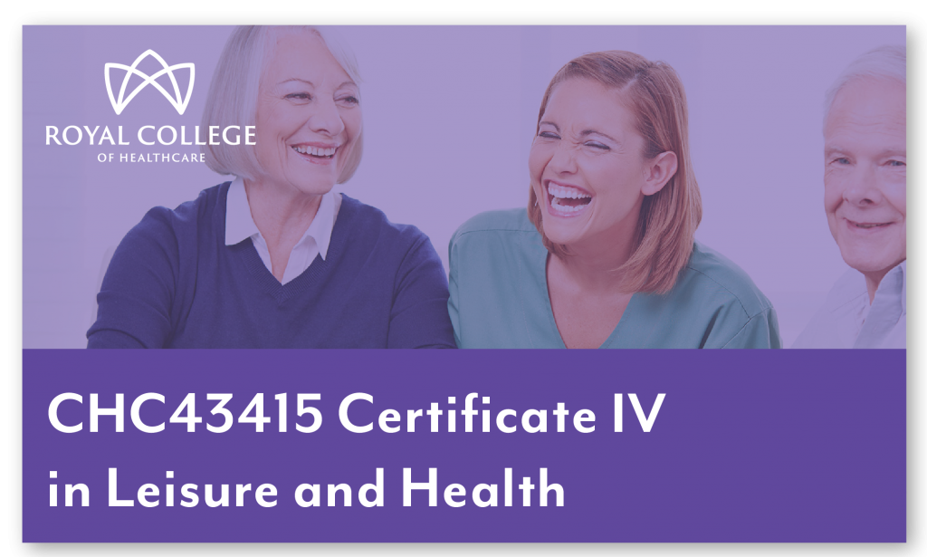 CHC43415 Certificate IV in Leisure and Health