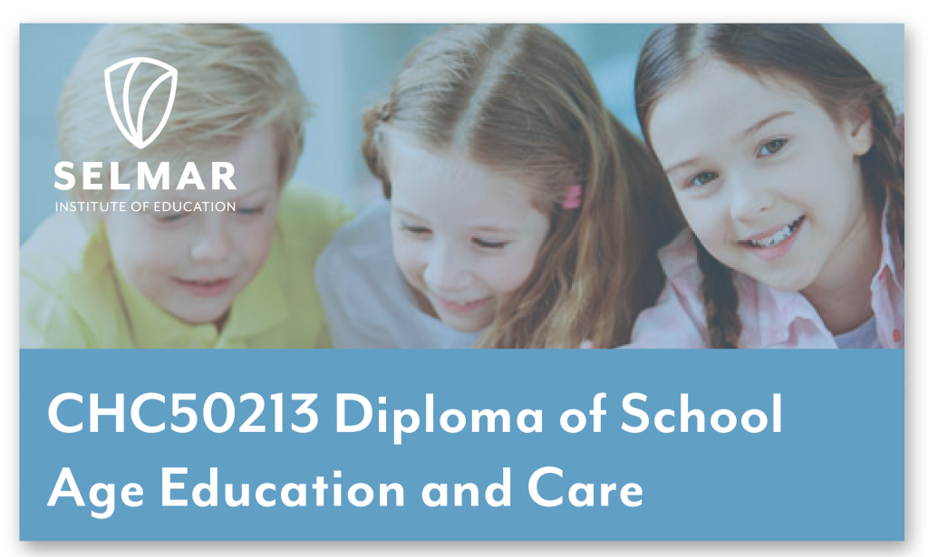 CHC50213 Diploma of School Age Education and Care